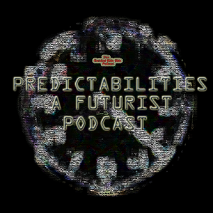 Predictabilities: A Futurist Podcast by The Hotshot Whiz Kids Podcast