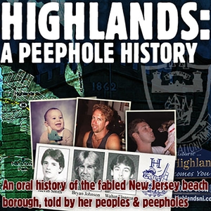 Highlands: A Peephole His by SModcast Network