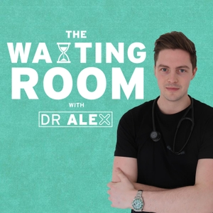 The Waiting Room With Dr Alex by Dr Alex