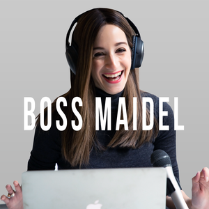 Boss Maidel Podcast by Chanie Ehrentreu