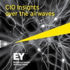 CIO Insights - over the airwaves by Ernst & Young