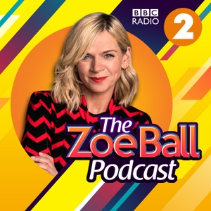 The Zoe Ball Podcast by BBC Radio 2