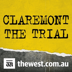 CLAREMONT: The Claremont Serial Killings by The West Australian