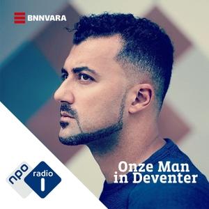 Onze man in Deventer by NPO Radio 1 / BNNVARA