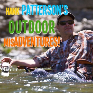 Hank Patterson's Outdoor MisAdventures by Travis Swartz & Hank Patterson