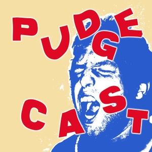 PudgeCast by Pudge