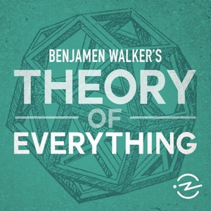 Benjamen Walker's Theory of Everything by Benjamen Walker