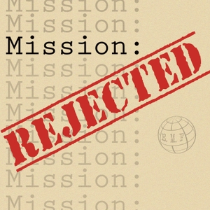 Mission Rejected by The Porch Room