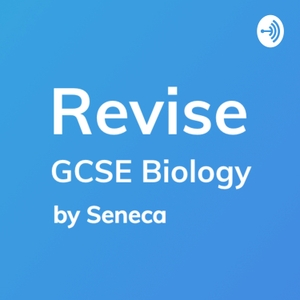 Revise - GCSE Biology Revision by Seneca Learning Revision