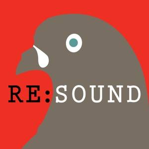 Re:sound by Third Coast International Audio Festival