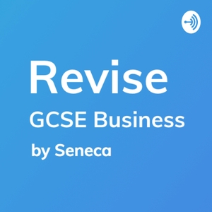 Revise - GCSE Business Studies Revision by Seneca Learning Revision