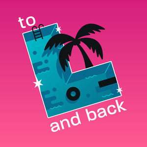 To L And Back: An L Word Podcast by To L And Back