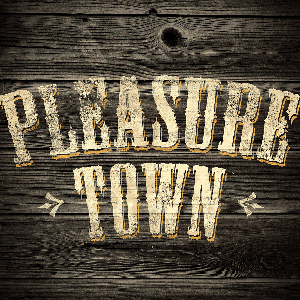 PleasureTown by Chicago Public Media