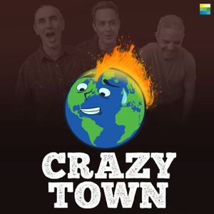 Crazy Town by Post Carbon Institute: Sustainability, Climate, Collapse, and Dark Humor