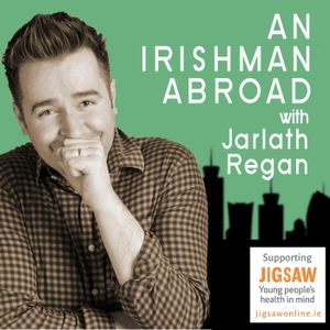 An Irishman Abroad by Jarlath Regan