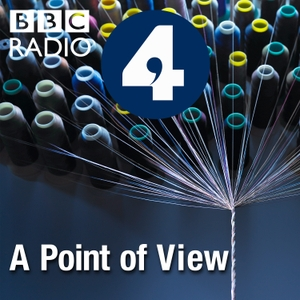 A Point of View by BBC Radio 4