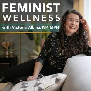 Feminist Wellness by Victoria Albina