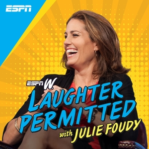 Laughter Permitted with Julie Foudy by ESPN, Julie Foudy