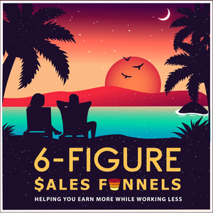 6-Figure Sales Funnels Marketing Podcast by Dawn Marrs