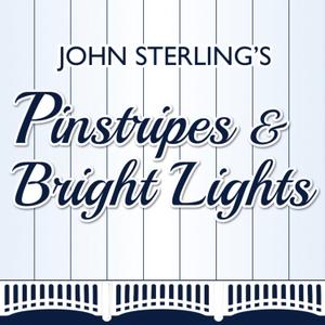 Pinstripes & Bright Lights by John Sterling