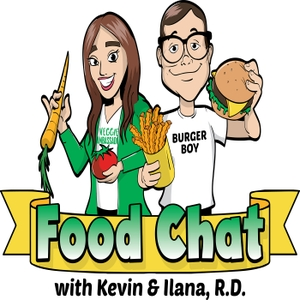 Food Chat with Kevin and Ilana R.D. by Ilana Muhlstein