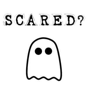 SCARED? - A Paranormal Podcast with Real Ghost Stories and Tales of UFOs, Aliens, Bigfoot and the Paranormal by Philip Holmes