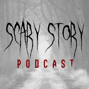 Scary Story Podcast by Scary Stories