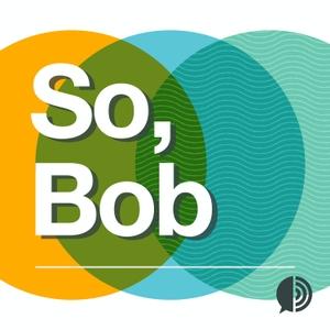 So, Bob by Spoke Media