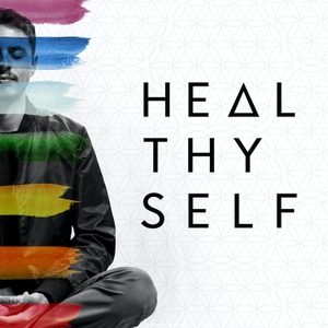 Heal Thy Self with Dr. G by Heal Thy Self