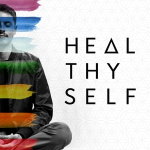 Heal Thy Self by Heal Thy Self
