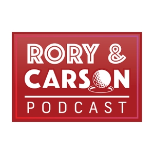 The Rory & Carson Podcast by Rory McIlroy and Carson Daly