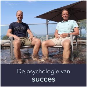 De Psychologie van Succes Podcast by Albert Sonnevelt en Tonny Loorbach
