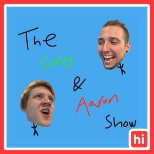 The Corey & Aaron Show by Aaron Doh & Corey Scherer