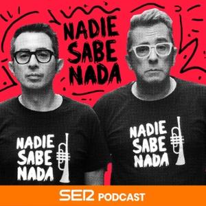 Nadie Sabe Nada by Cadena SER