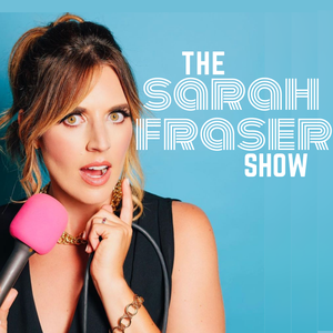 Hey Frase Podcast by Sarah Fraser