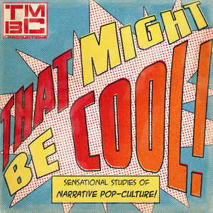 That Might Be Cool! Discussing Marvel, DC, Star Wars & More by TMBC Productions,star wars,comic books,wandavision,loki,black widow,marvel,Disney investors,rogue squadron,Ahsoka,what if,andor,ob-wan kenobi,shang-chi,ms marvel,lando,high republic,willow,the acolyte,doctor strange,fantastic four,hawkeye,Collider,blank c
