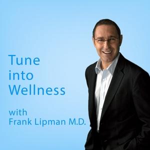 Tune into Wellness by Frank Lipman M.D.