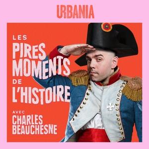 Les Pires Moments de l'Histoire by URBANIA
