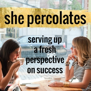 She Percolates with Jen Hatzung & Danielle Spurge by Jen Hatzung: Social Media Strategist, Blogger, Military Spouse and Danielle