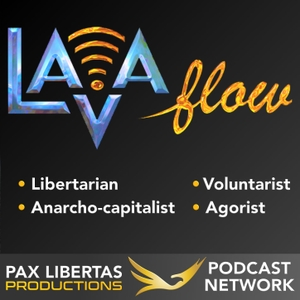 The LAVA Flow | Libertarian | Anarcho-capitalist | Voluntaryist | Agorist by The LAVA Flow | Libertarian | Anarcho-capitalist | Voluntaryist | Agorist