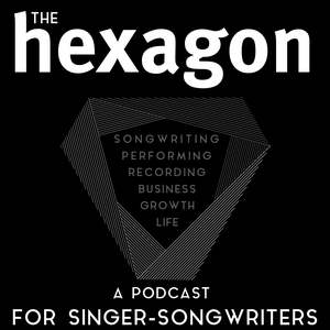 The Hexagon: A Podcast For Singer-Songwriters by Jesse Correll