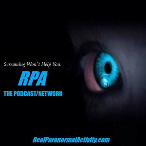 REAL PARANORMAL ACTIVITY - THE PODCAST/NETWORK by Aaron Hunter - Real Ghost Stories From Real People!