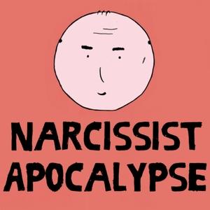 Narcissist Apocalypse by Brandon Chadwick