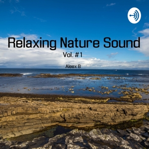 Relaxing nature sounds by Relaxing sound and music