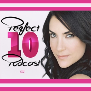 The Perfect 10 Podcast w/Lahna Turner