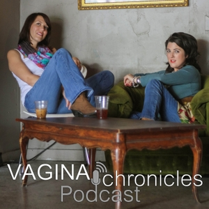 Vagina Chronicles Podcast » Podcast by Toinette Vizard and Angela Stoner Discuss Women's Issues: Gender Equality | Sexism | Sexual Harassment | Sexual Abuse | Feminism