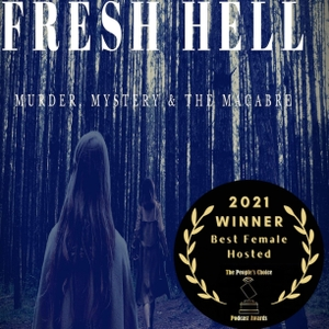 Fresh Hell Podcast by freshhellpodcast