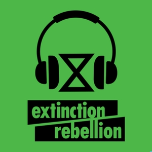 Extinction Rebellion Podcast by Extinction Rebellion Podcast