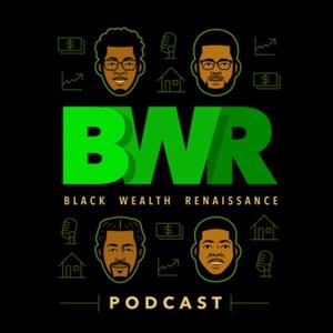 Black Wealth Renaissance by Black Wealth Renaissance