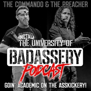The University of Badassery Podcast
